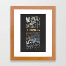Life & Business Designer's Creed Framed Art Print