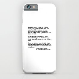 When he kissed this girl - The Great Gatsby - Fitzgerald quote iPhone Case