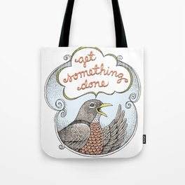 Get Something Done Tote Bag