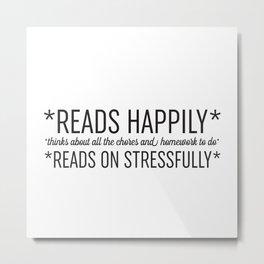 Reads Happily Metal Print