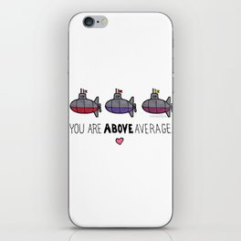 You Are Above Average iPhone Skin