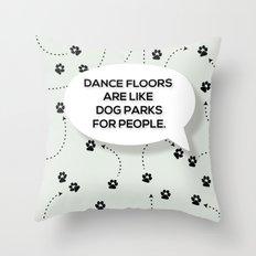 Dance Floors Throw Pillow