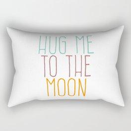 Hug Me To The Moon Rectangular Pillow