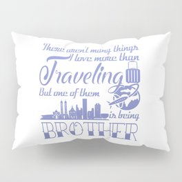 Traveling Brother Pillow Sham