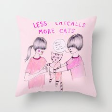 Less Catcalls, More Cats Throw Pillow