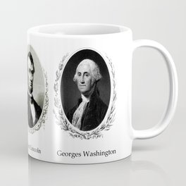 Three patriotic portraits of three great presidents :lincol,washington and jefferson Coffee Mug
