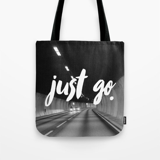 Just Go Tote Bag