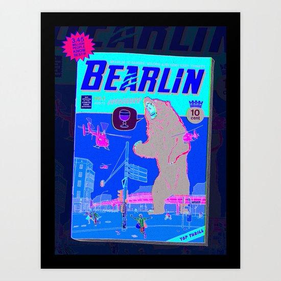 Bearlin is very very thirsty Art Print