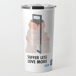 Suffer Less Love More Travel Mug