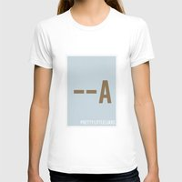 pretty little liars T-shirts featuring Pretty Little Liars - Minimalist by Marisa Passos