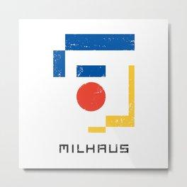 MILHAUS Metal Print
