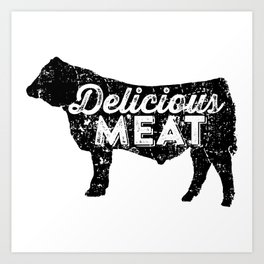Delicious Meat Art Print