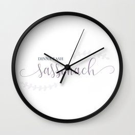 Outlander Dinna fash, Sassenach Wall Clock