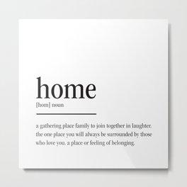 Home Definition Metal Print