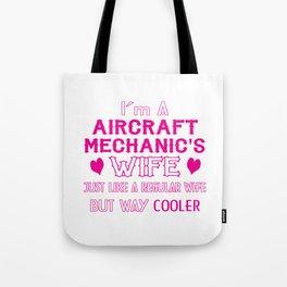 Aircraft Mechanic's Wife Tote Bag