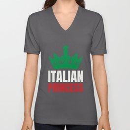 Italian Princess - Gift for Italian Women or Girls Unisex V-Neck