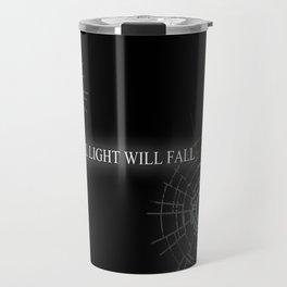 ALL LIGHT WILL FALL Lineage Design  Travel Mug