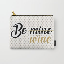 Wine Lovers Unite! Carry-All Pouch