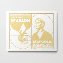 Stay (Nothing Gold Can Stay) Ponyboy Metal Print