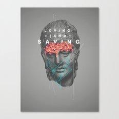 Loving & Saving Canvas Print