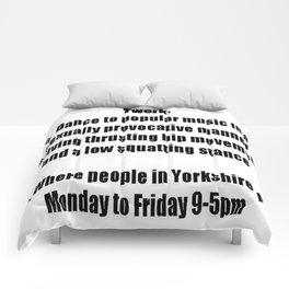 She Twerks In Yorkshire Comforters