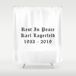RIP Karl Lagerfeld Calligraphy Shower Curtain