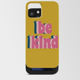 Be Kind Inspirational Anti-Bullying Typography iPhone Card Case
