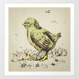 feel the earth tremble (or monster chick) Art Print