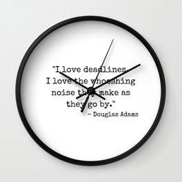 Deadlines Douglas Adams Quote Wall Clock