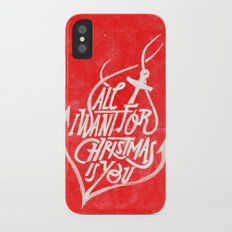 All I want for Christmas is you! iPhone X Slim Case