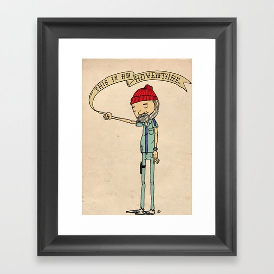 """THIS IS AN ADVENTURE."" - Zissou Framed Art Print"