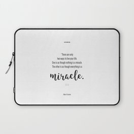 Everything is a Miracle Laptop Sleeve