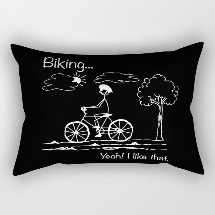 Biking... Yeah! I like that. Rectangular Pillow