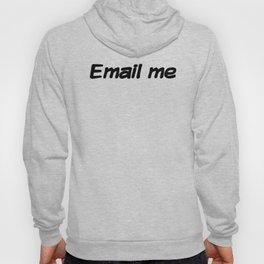 Email me Hoody