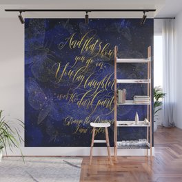 And that's how you go on. Strange the Dreamer. Wall Mural
