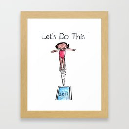 Let's Do This: Dive into 2017 Framed Art Print