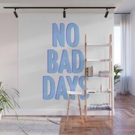 No Bad Days Pastel Blue Wall Mural