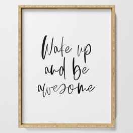 Wake Up and Be Awesome, Inspirational Quote, Printable Art, Bedroom Decor Serving Tray