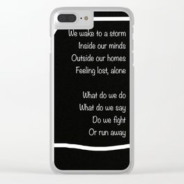 Do I Stay or Run Away Clear iPhone Case