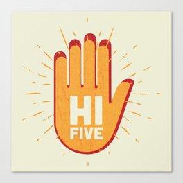 Hi five Canvas Print