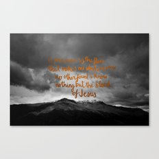 nothing but the blood Canvas Print