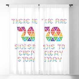 There are 20 sides to every story Blackout Curtain