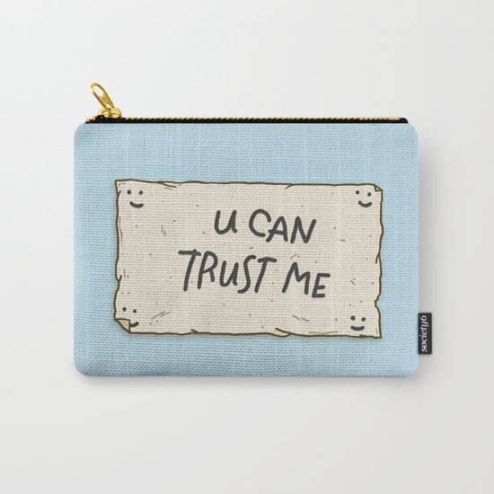 U Can Trust Me Carry-All Pouch