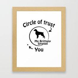 Circle of trust my Brittany Spaniel. Framed Art Print