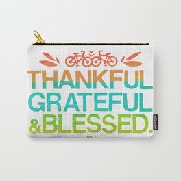 Thankful, Grateful & Blessed 2 Carry-All Pouch