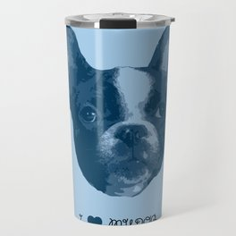 I love my dog - French Bulldog, blue Travel Mug
