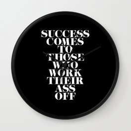 Success Comes to Those - Black Wall Clock
