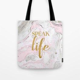 Speak Life Tote Bag