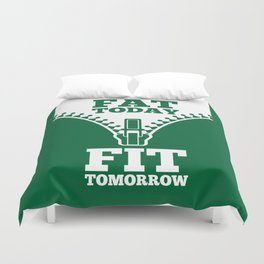 Lab No. 4 - Fat Today Fit Tomorrow Gym Motivational Quote Poster Duvet Cover