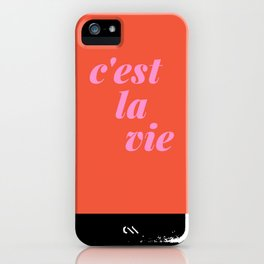 C'est La Vie French Language Saying in Bright Pink and Orange iPhone Case